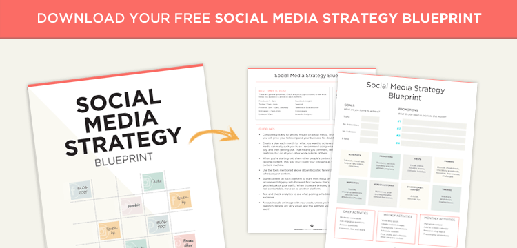 Download the Social Media Strategy Blueprint.
