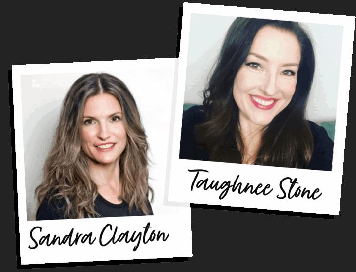 Sandra Clayton + Taughnee Stone