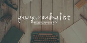 List Building Tips for Entrepreneurs & Bloggers | Yes, you need a mailing list! Here are 11 easy ways newbie bloggers and business owners can step up your list building game and get more loyal subscribers who can't wait to read your posts and content. Click through to check out all the tips!