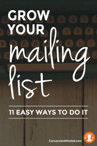 11 easy ways to grow your mailing list
