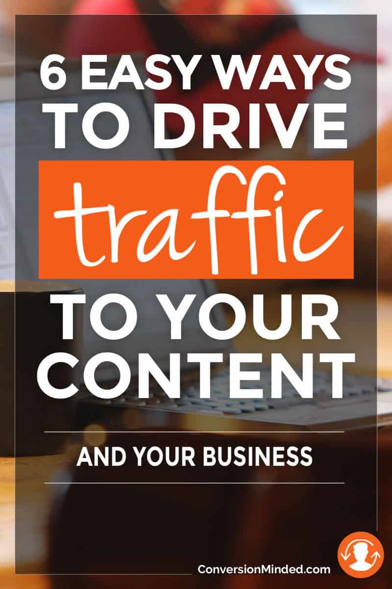 6 Easy Ways to Drive Traffic to Your Content And Your Business | Struggling with how to get more people to download your free checklist or template? This post is for you! It includes 6 tips to help promote your content and grow your email list. Click through for all the tips!
