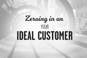 identify your ideal customer