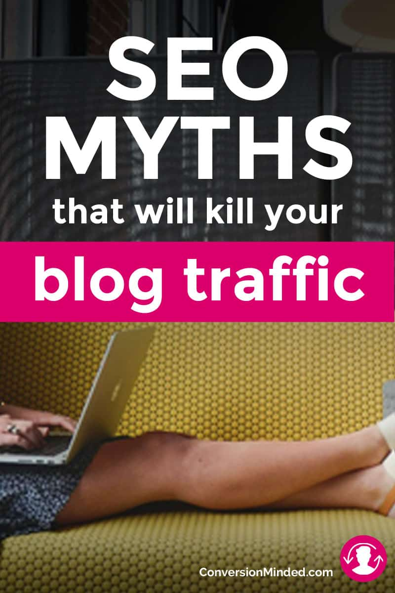 11 SEO Myths That Will Kill Your Blog Traffic | If you want to grow your blog, but don't know what to do about SEO or are a little confused by everything you read, help is here! This post drills down on 11 SEO myths that may be sabotaging your blog traffic, and what entrepreneurs and bloggers should do instead to get seen by as many people as possible. Click through for all the tips!
