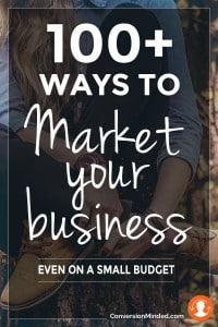 100 ways to market your business on a small budget
