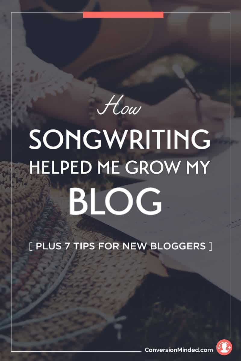 How Songwriting Helped Me Grow My Blog, Plus 7 Tips for New Bloggers | Are you a new blogger? These songwriting-inspired tips will help you write posts that your readers will love and quickly grow your blog audience. Click through to see all the tips!