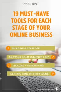 19 Must Have Online Business Tools For Savvy Entrepreneurs | If you're building your online business and not sure what tools and resources you really need and where to spend your money, this post is for you! It includes 19 tools that will help you build your platform, grow your audience and your business, and then automate and accelerate to scale it beyond start up. Click through to check out all the tools!