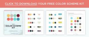 Download the free color scheme kit to help you choose and apply colors to your brand!