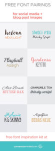 Free Font Pairings for Blog Imagees and Social Media   Get my complete font inspiration kit here. It's a great resource when you're looking for new fonts!