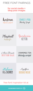 Free Fonts and Font Pairings for Blog Imagees and Social Media | Get my complete font inspiration kit here. It's a great resource when you're looking for new fonts!
