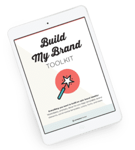 The Build My Brand Toolkit