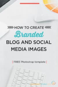 Graphics Tutorial: How to Create Branded Social Media Images | Ready to create image templates that make your brand stand out and get noticed? In this tutorial I show bloggers and entrepreneurs how to create image templates that will save you time and brand your biz. Click through to see all the steps!