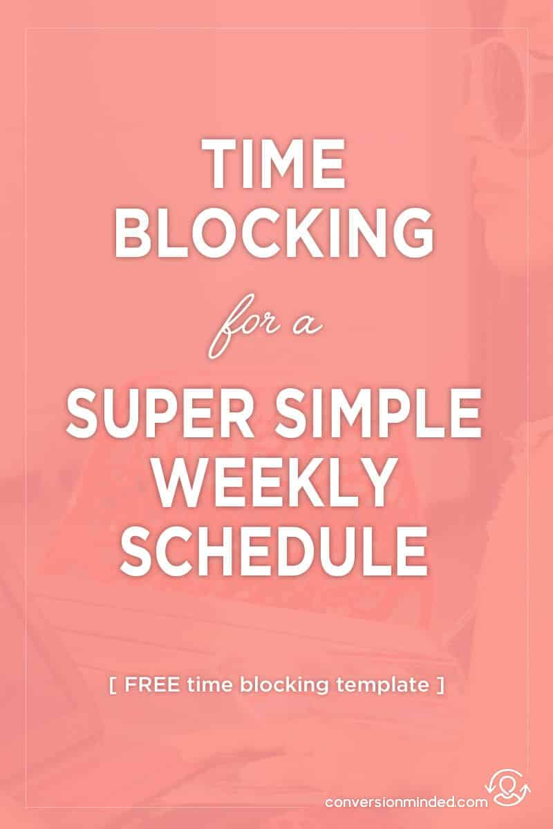 Weekly Time Blocking Template for a Super Simple Schedule | Feeling overwhelmed by all the things you have to do? Not sure how you're going to get them all done? This post will help! It includes 12 productivity hacks for entrepreneurs and bloggers to help you simplify your week and get tons of stuff done, PLUS a free time blocking template. Click through to see all the tips!