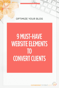 9 High-Converting Website Elements | Ever feel like your website should be working harder for you? This post is for you! It includes 9 elements every blogger and entrepreneur must have on their website to generate leads and sales 24/7, even while you sleep. Click through to see all the high-converting elements!
