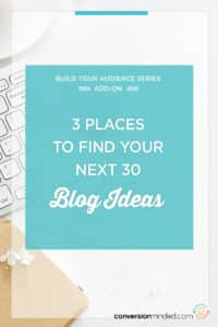 3 Places to Find Your Next 30 Blog Post Ideas | Stumped with ideas for your blog? This post is for you! It includes my fav places to find blog ideas that are perfect for your audience. The best part is that these will help you better rankings on Google too! Click through to see the ideas…