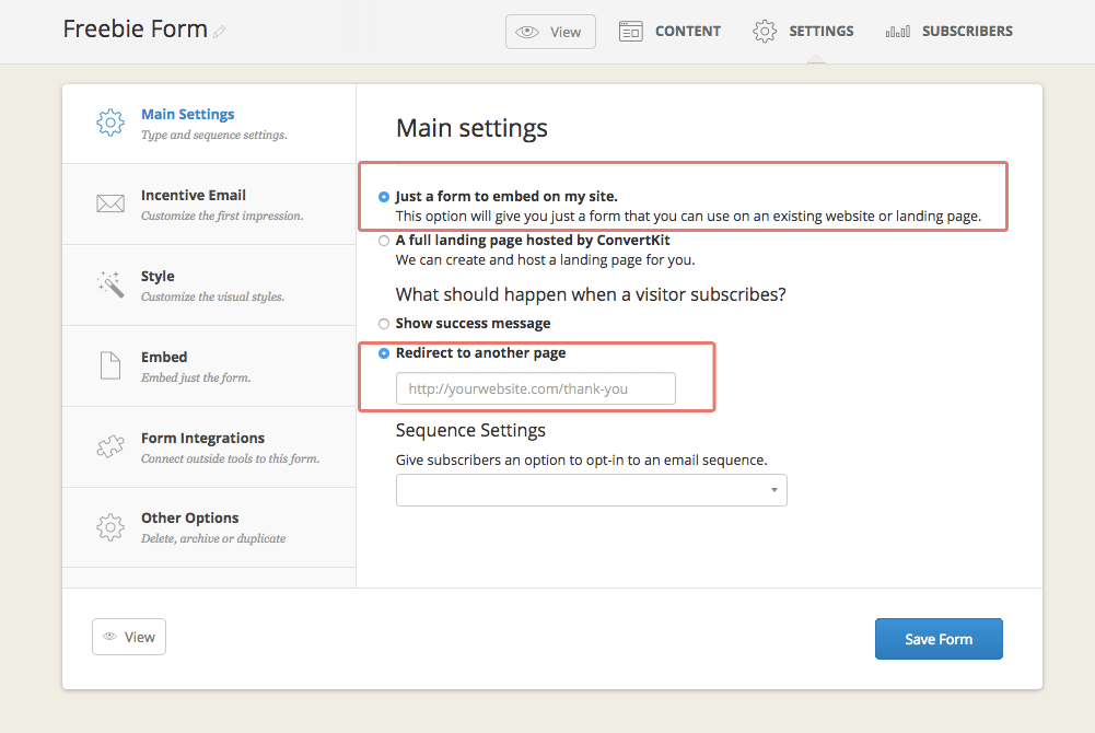Make sure you select the Settings tab for your ConvertKit form!
