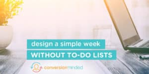 7 Ways to Design a Simple Week Without To-Do Lists. (Free Weekly Planner Printable)