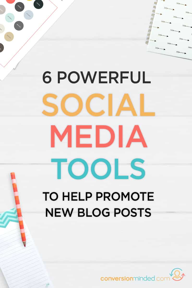 6 Social Media Tools to Help Promote New Blog Posts | Want to increase blog traffic? Here is a step-by-step guide to six social media tools and tips for bloggers / social media marketing plan / social media marketing #socialmedia #blogging