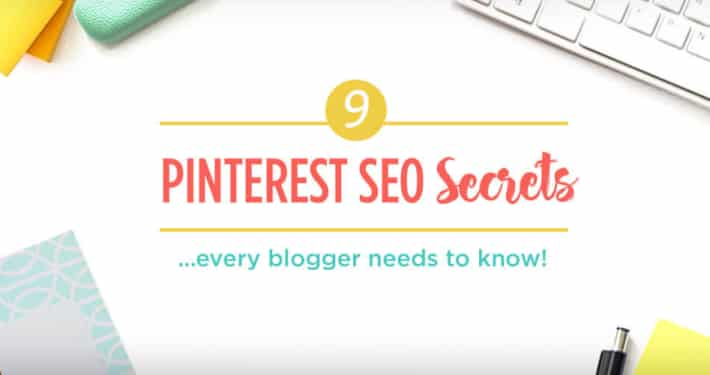 The Ultimate Pinterest SEO guide for bloggers and entrepreneurs