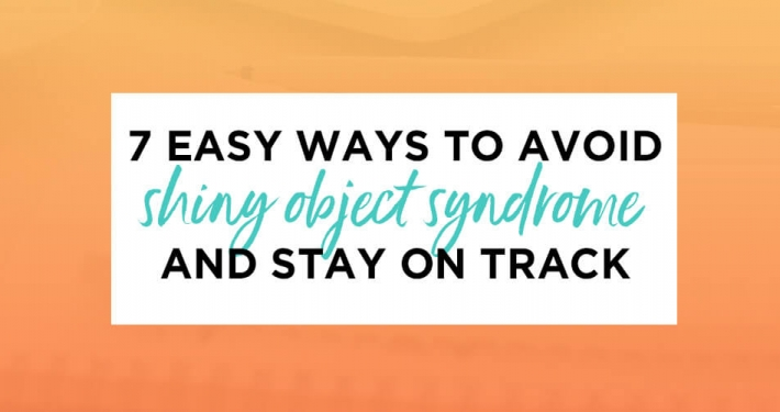 avoid shiny object syndrome