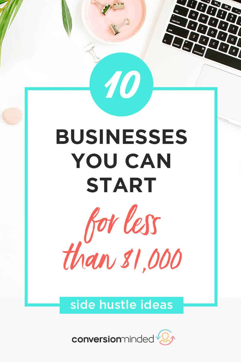 10 Businesses You Can Start for Less than $1K | Wondering how to start an online business so you can make money from home? Make sure you choose the right niche! Here are 10 side hustle ideas plus a step-by-step business plan template to help you get started. #startup #businessideas #onlinebusiness