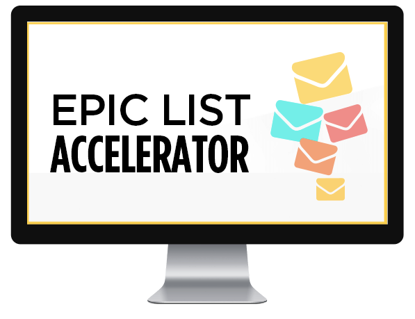 Epic List Accelerator by Sandra at ConversionMinded