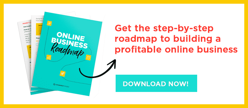 Get the Online Business Roadmap from ConversionMinded